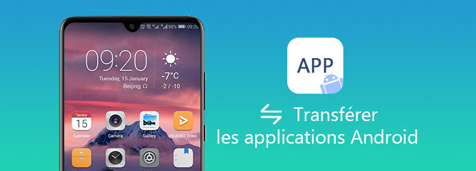 Transférer les applications Android