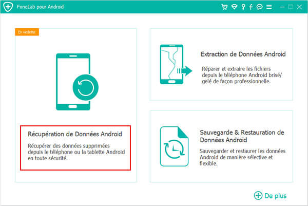 FoneLab pour Android Interface