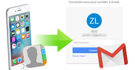 Transférer contacts iPhone vers Gmail