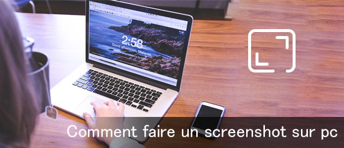 Comment faire un screenshot sur PC