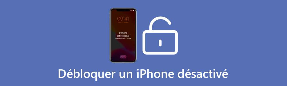 Réparer Un Iphone Désactivé Avec Ou Sans Connecter à Itunes
