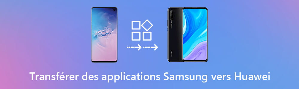 Transférer des applications Samsung vers Huawei