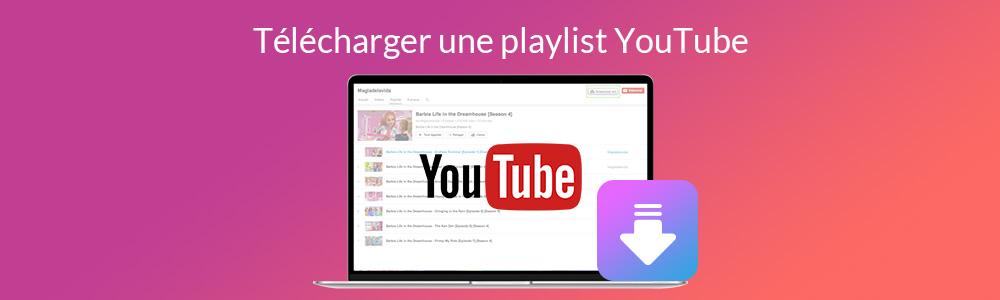 Les meilleurs 6 téléchargeurs de playlist YouTube en MP3 ou MP4